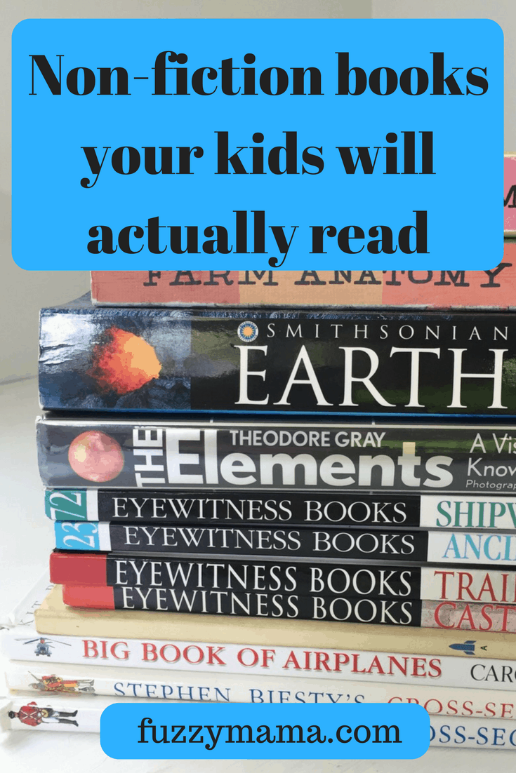 Non-fiction Books Your Kids Will Actually Read