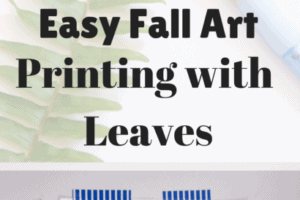Easy Fall Nature Art: Printing With Leaves