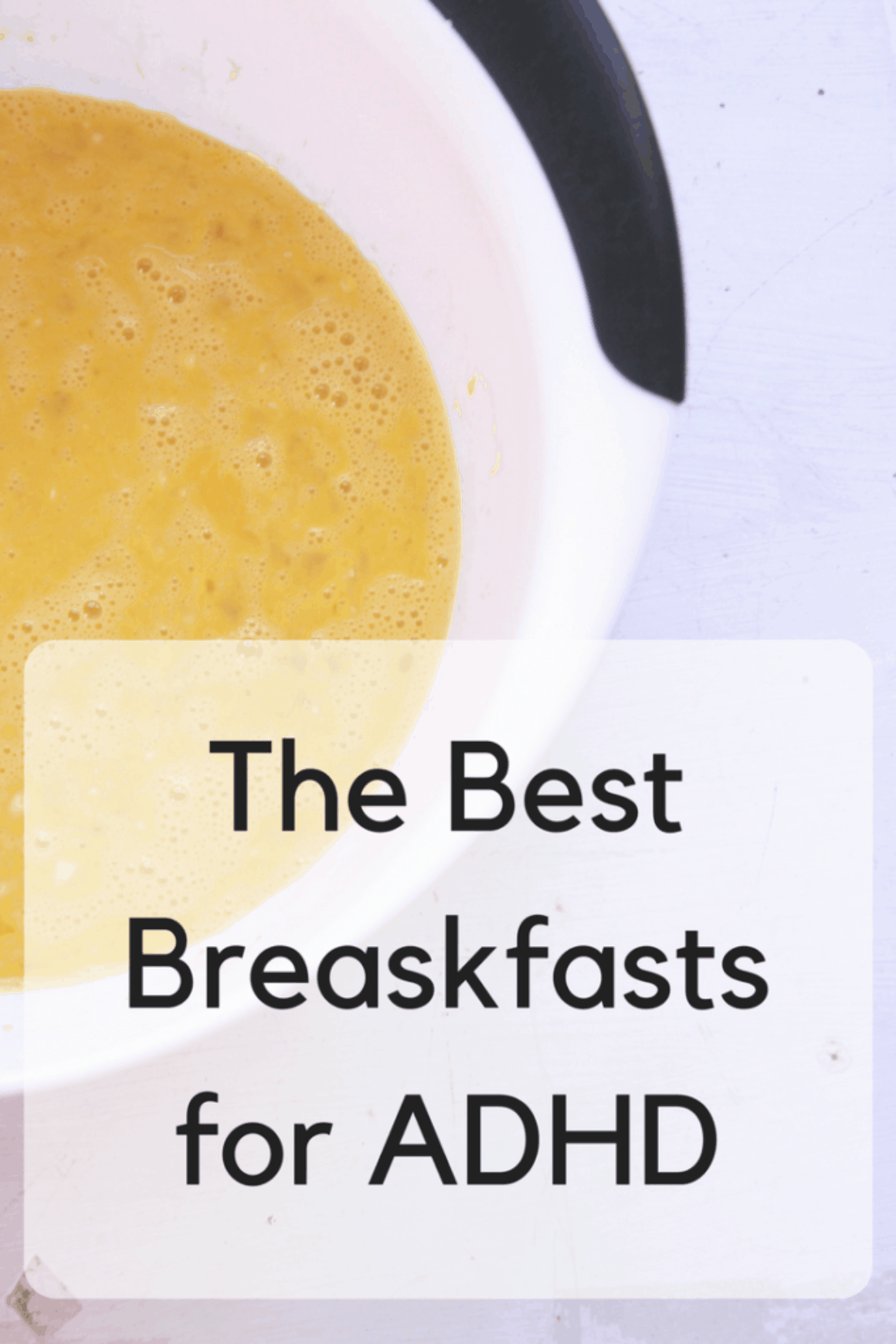 The Best Breakfasts for ADHD