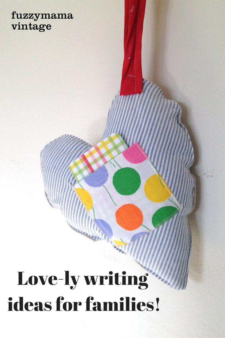love-ly writing ideas for families from fuzzymamavintage.com