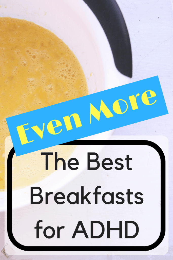 best breakfasts for adhd