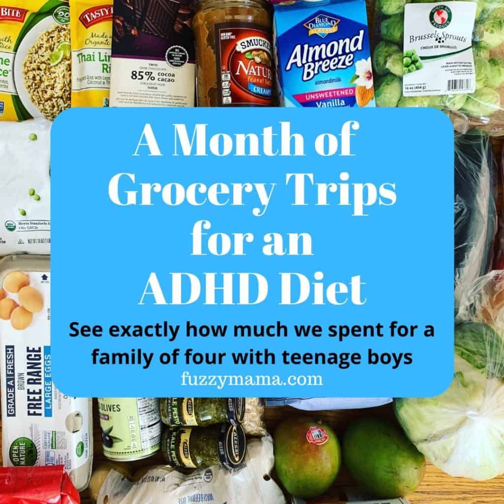 This is one of our grocery trips while shopping for an adhd diet